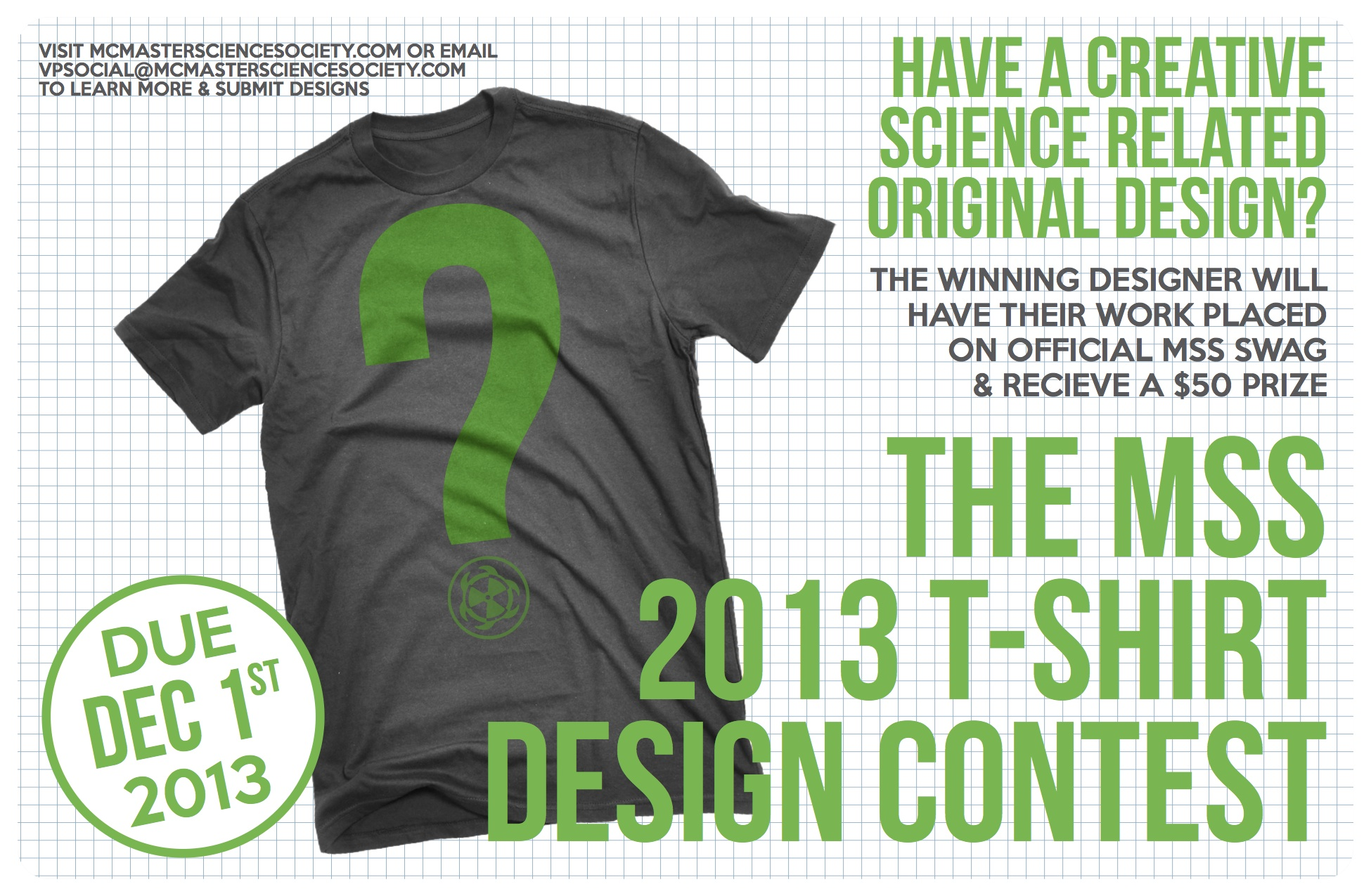 Shirt design contest - There Is Only One Day Left To Submit Your Creative Science Themed T Shirt Designs To The Mss For Our First Ever Design Contest